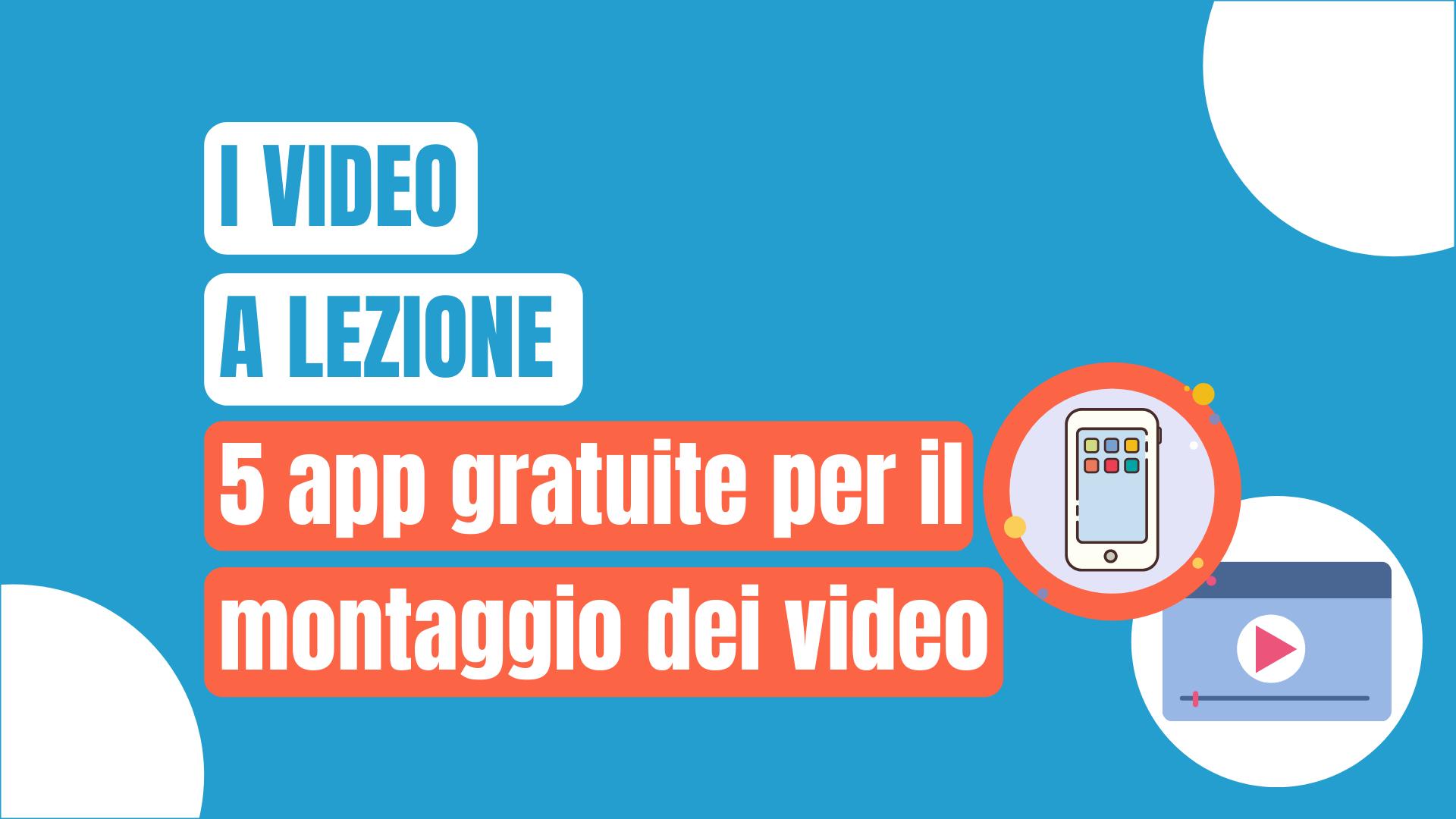 App gratuite montaggio video