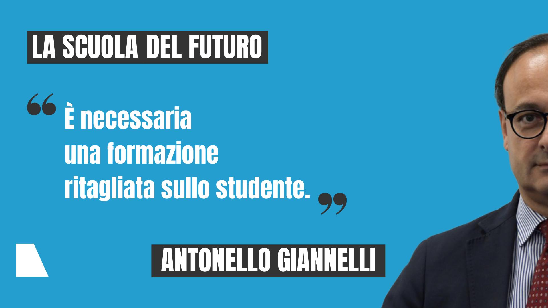 Antonello Giannelli, presidente dell'ANP, La scuola del futuro