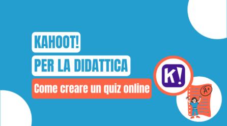 Usare Kahoot! per la didattica a distanza e integrata: ecco come creare un quiz