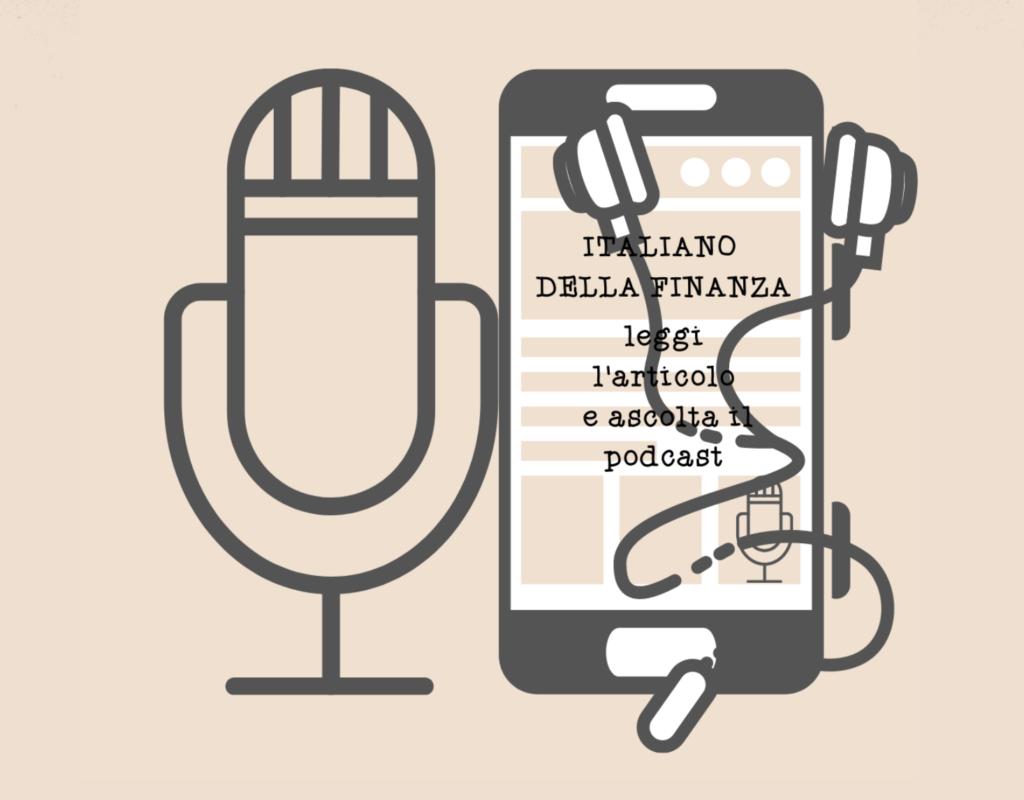 I podcast di Italiano della Finanza